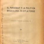 El Paraguay y la politica Rioplatense 1923